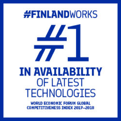 "This graphic has a white background with a blue frame and the text ""#FinlandWorks. #1 in availability of latest technologies. World Economic Forum Global Competitiveness Index 2017-2018"