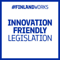 "This graphic has a white background with a blue frame and the text ""#FinlandWorks. Innovation friendly legislation."""
