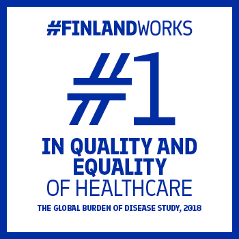"This graphic has a white background with a blue frame and the text ""#FinlandWorks. #1 in quality and equality of healthcare. The global burden of disease study, 2018"""