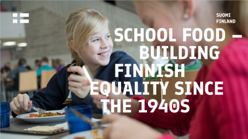 """Two pupils are eating food and smiling with a text """"School food - building Finnish Equality Since the 1940s""""."""